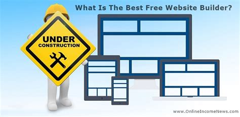 the best free website builder what is the best free website builder income news