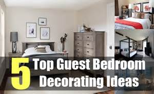 Best Guest Room Decorating Ideas 5 Top Guest Bedroom Decorating Ideas Tips For Decorating