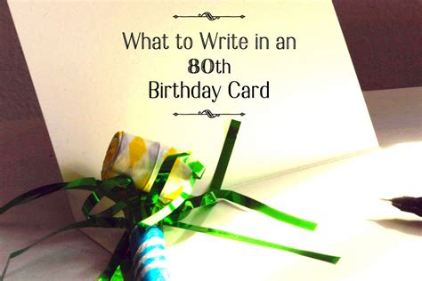 Birthday Card What To Write 80th Birthday Wishes What To Write In An 80th Birthday Card