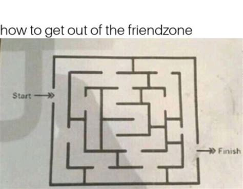 how to get out of the friendzone how to get out of the friendzone funny memes funny
