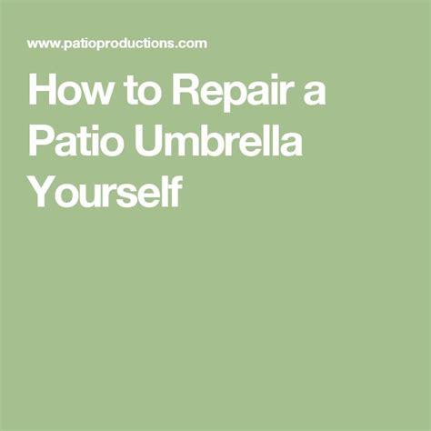 How To Fix A Patio Umbrella 17 Mejores Ideas Sobre Sombrillas Para Patios En Muebles De La Cubierta Muebles De