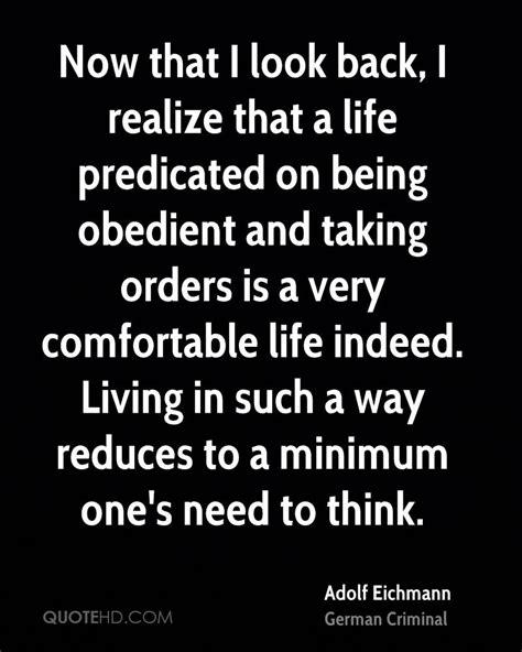 comfortable life adolf eichmann quotes quotehd