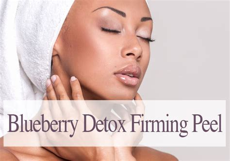 Blueberry Detox Firming Peel What To Use After by Chemical Peel Treatment Skin Improvement