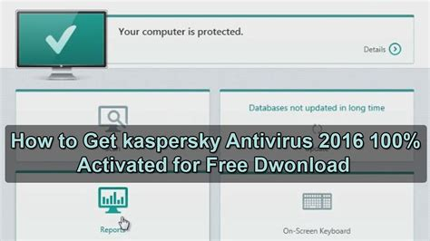 download activated 360 2016 antivirus how to get kaspersky antivirus 2016 100 activated for