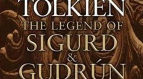 libro the legend of sigurd i la leyenda de sigfrido y krimilda i lo nuevo de tolkien el imparcial