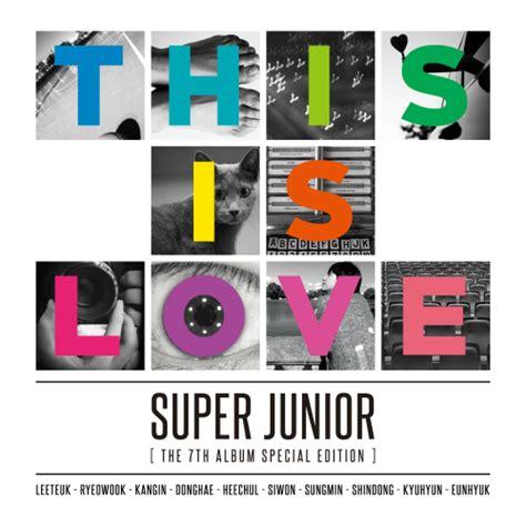 download mp3 album play super junior album super junior this is love the 7th album special