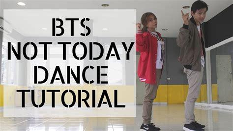 tutorial dance do it again bts not today dance tutorial youtube