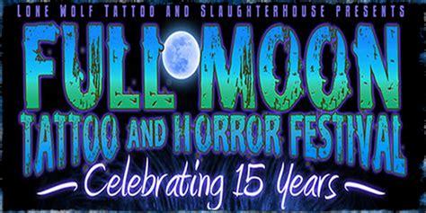 full moon tattoo and horror festival days