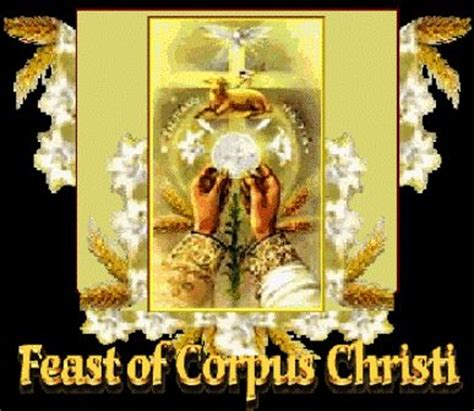 Feast Of Corpus Christi Images the feast of corpus christi the solemnity of most holy