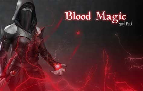 blood dragon tutorial quotes blood magic spell pack at skyrim nexus mods and community