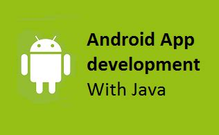 java android development android app development java best android