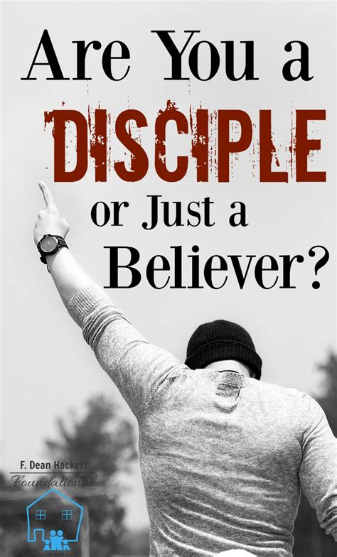 A Or Are You A Disciple Or Just A Believer Foundational