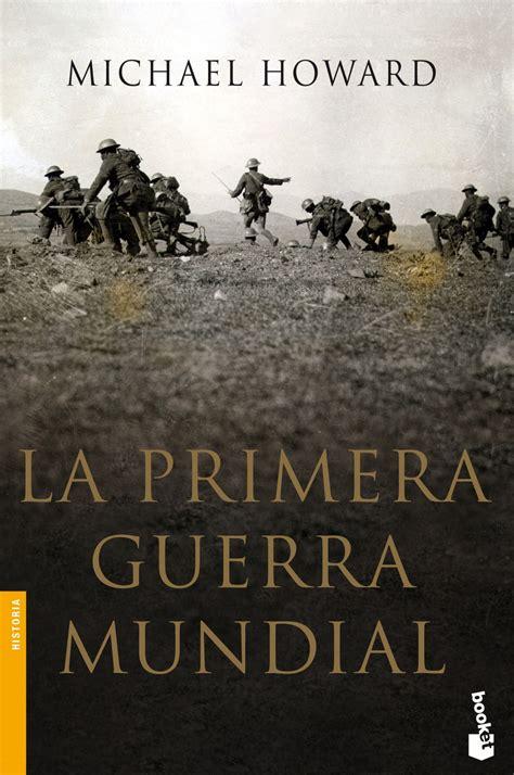 libro la primera guerra mundial la primera guerra mundial descargar libros pdf