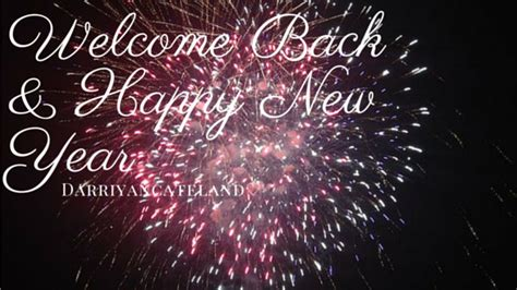 welcome back happy new year and happy domain day happy new year welcome back darriyancateland