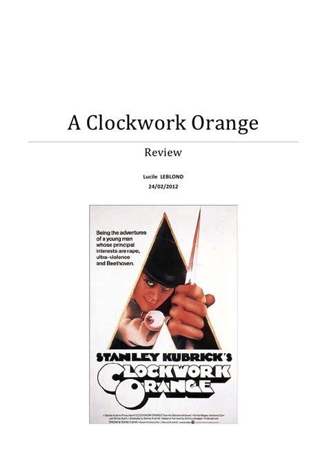Clockwork Orange Essay by A Clockwork Orange Analysis