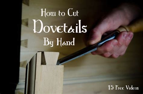 youtube dovetail layout best free videos on hand cut dovetails quot how to cut