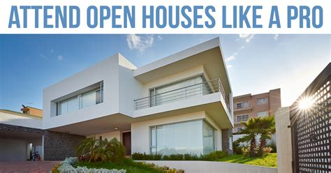 open house pro attend open houses like a pro trending home news