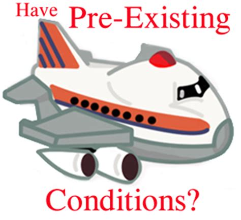 travel insurance coverage  pre existing conditions