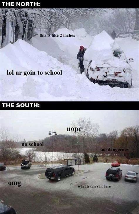 snow in south north vs south in winter funny pictures quotes memes