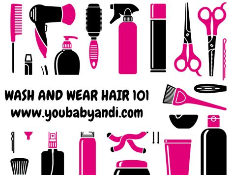 wash and wear wash and wear hair 101 you baby and i