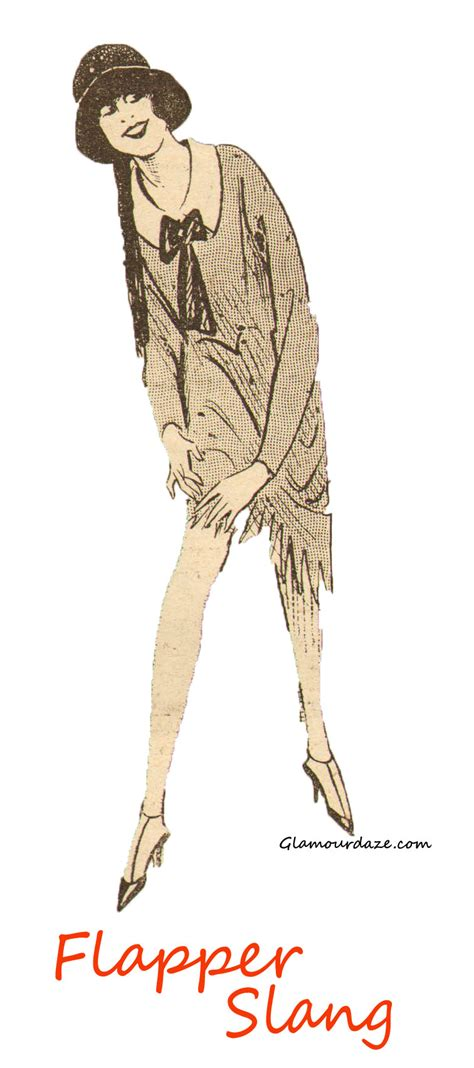 Rock Your With Fashion Slang by The Top Ten Most Sarcastic Flapper Slang Words Glamourdaze