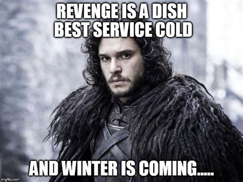Meme Creator Winter Is Coming - winter is coming meme generator 28 images 10 more