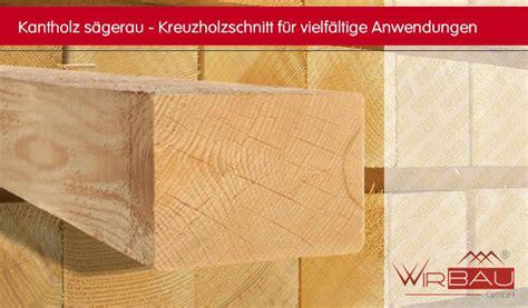 Holzbalken 20x20 Preis by Hier Finden Sie Aktuelle Preise Kantholz Und Kreuzholz