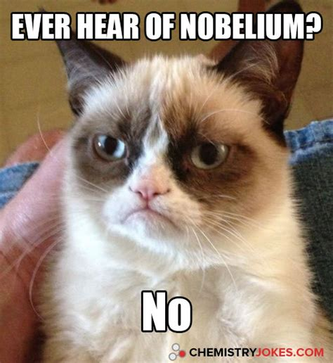 hear  nobelium chemistry jokes