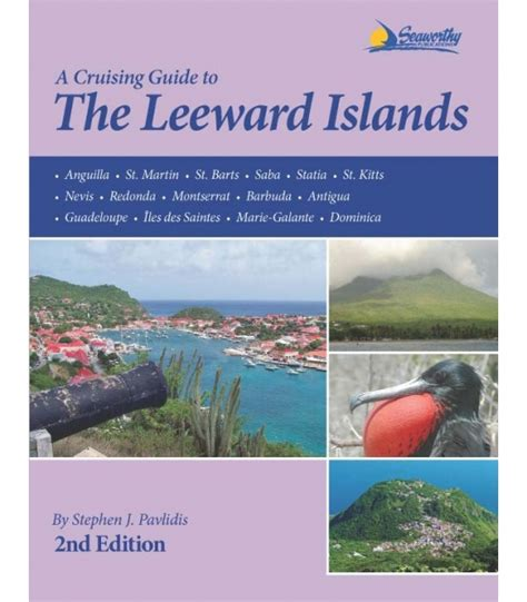 the cruising guide to the northern leeward islands books cruising guide to the leeward islands 2nd edition 2012