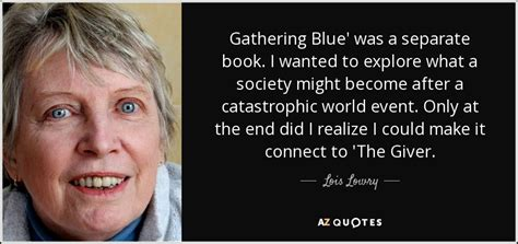 gathering blue book report lois lowry quote gathering blue was a separate book i