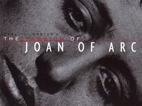 filme stream seiten the passion of joan of arc criterion month day 2 the passion of joan of arc mildly