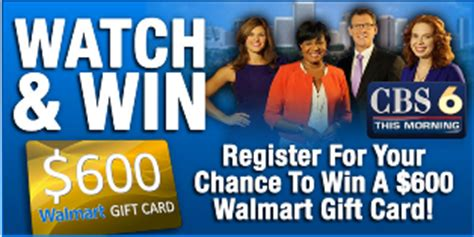 Win Walmart Gift Card 2015 - cbs 6 win a 600 walmart gift card at any walmart store on feb 2 giveawayus com