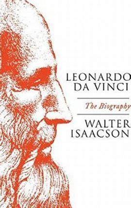 leonardo da vinci biography novel leonardo da vinci walter isaacson 9781471166761