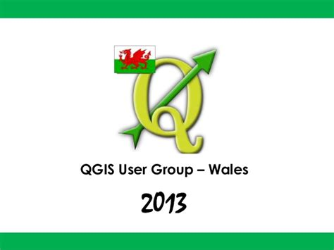 qgis tutorial ppt uk qgis user group wales 2013