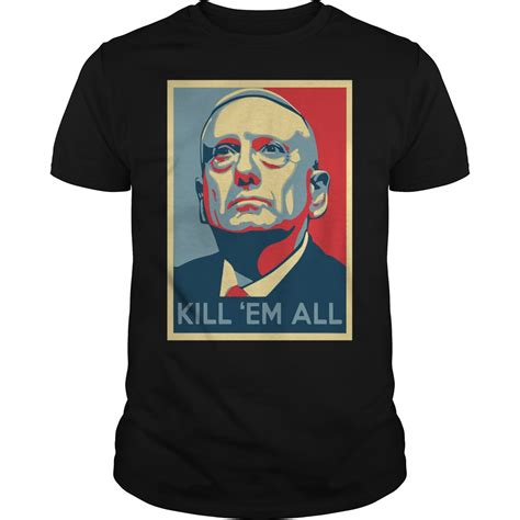who is mad mattis mad mattis t shirt kill em all shirt hoodie tank and v neck fuji residence