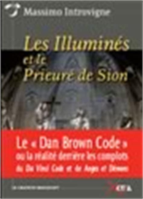 gli illuminati e il priorato di sion massimo introvigne gli illuminati e il priorato di sion