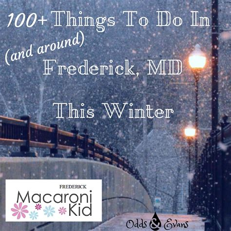 friendly things to do near me 100 things to do around frederick this winter odds