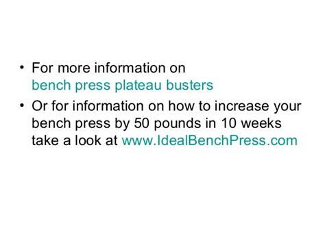 increase bench press by 50 pounds bench press plateau busters