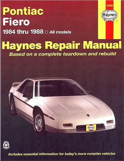 chilton s repair manual pontiac fiero 1984 to 1988 all u s and canadian models of pontiac fiero pontiac fiero repair and service manual 1984 1988 haynes 79008