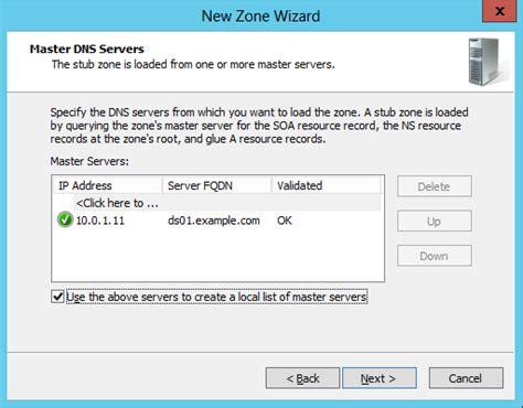 creating  dns stub zone  windows server