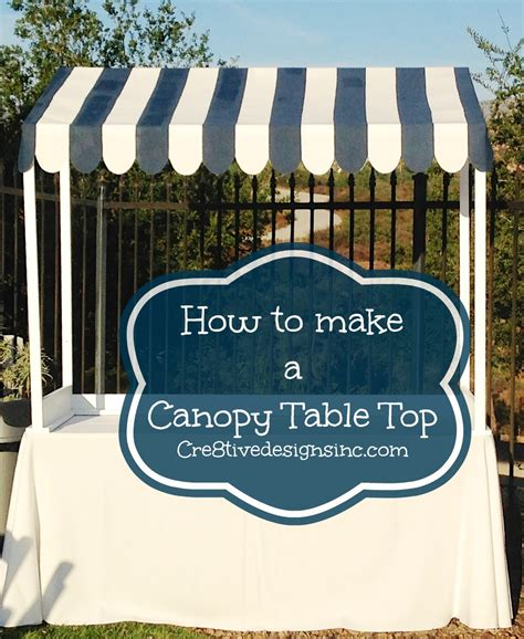 how to make a canopy how to make a table top canopy cre8tive designs inc