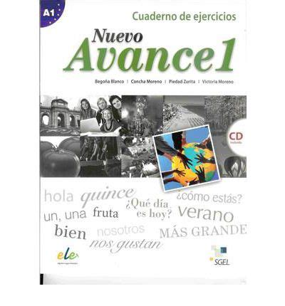 nuevo avance intermedio exercises 8497787536 nuevo avance 1 exercises book cd a1 begona blanco 9788497786690
