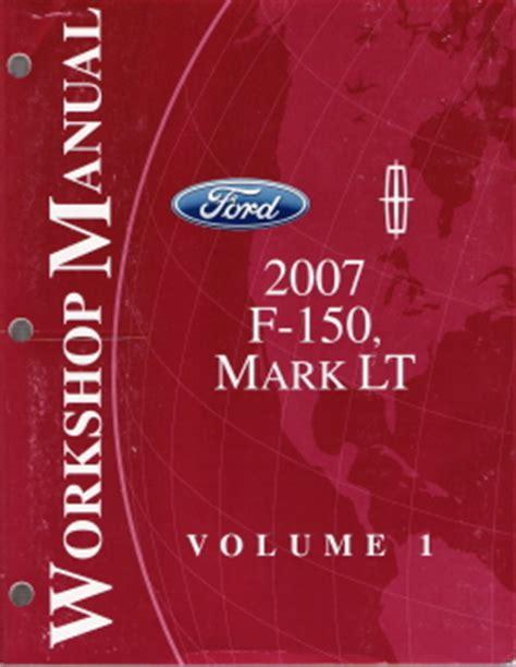 service manual 2007 lincoln mark lt transmission repair 2007 ford f 150 lincoln mark lt factory service manual 2 volume set