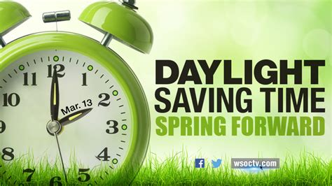 When Is Day Lights Savings by Forward Daylight Saving Time Starts Sunday Wsoc Tv