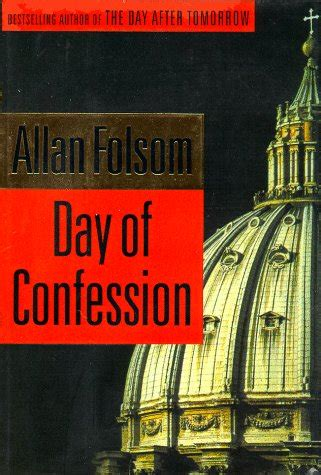 the day after oblivion books fiction book review day of confession by allan folsom