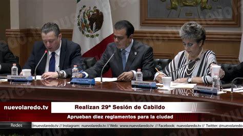 hoy tamaulipas aprueba cabildo de nuevo laredo proyecto de iniciativa de ley de ingresos aprueba reglamentos para nuevo laredo en cabildo nuevolaredo tv