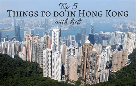 my top 5 things to do in hong kong with as voted by