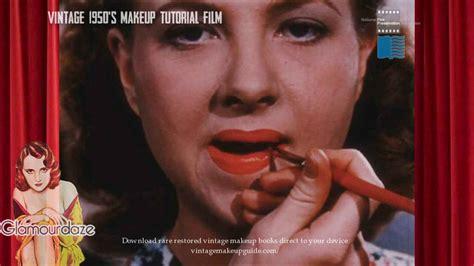 vintage makeup tutorial vintage 1950s makeup tutorial film glamourdaze