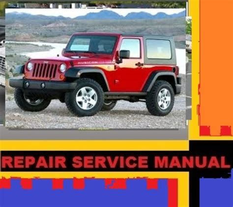 2008 Jeep Wrangler Owners Manual Jeep Wrangler 2007 2008 2009 Repair Service Manual Instant