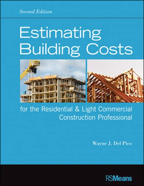 estimating home building costs wiley estimating building costs for the residential and